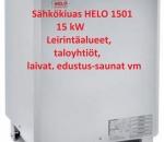 Sähkökiuas / Kiuas Helo SKLE 1501 15 kW (14-24 m³), Uusi, Lohja